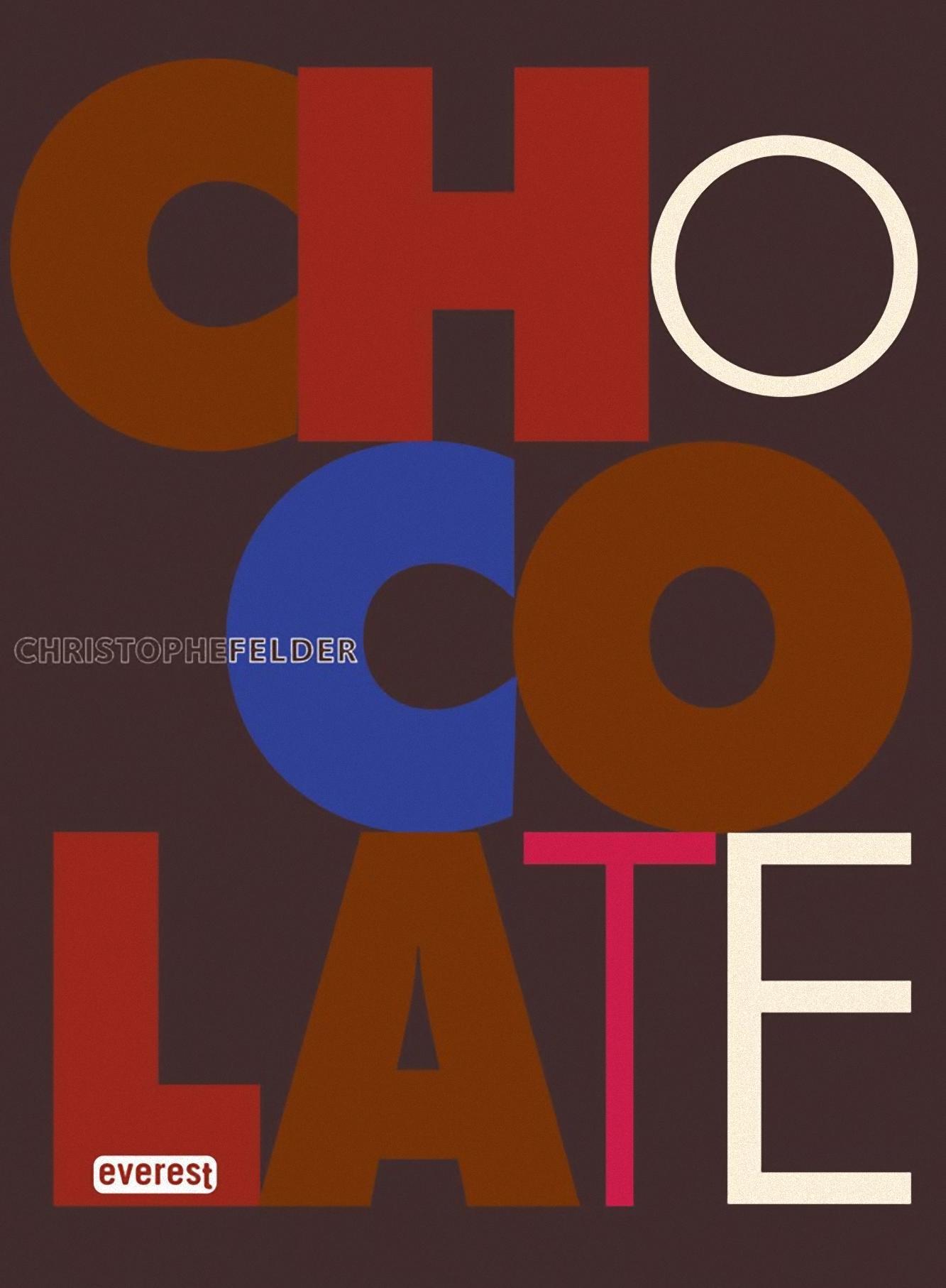 Chocolate Christophe Felder