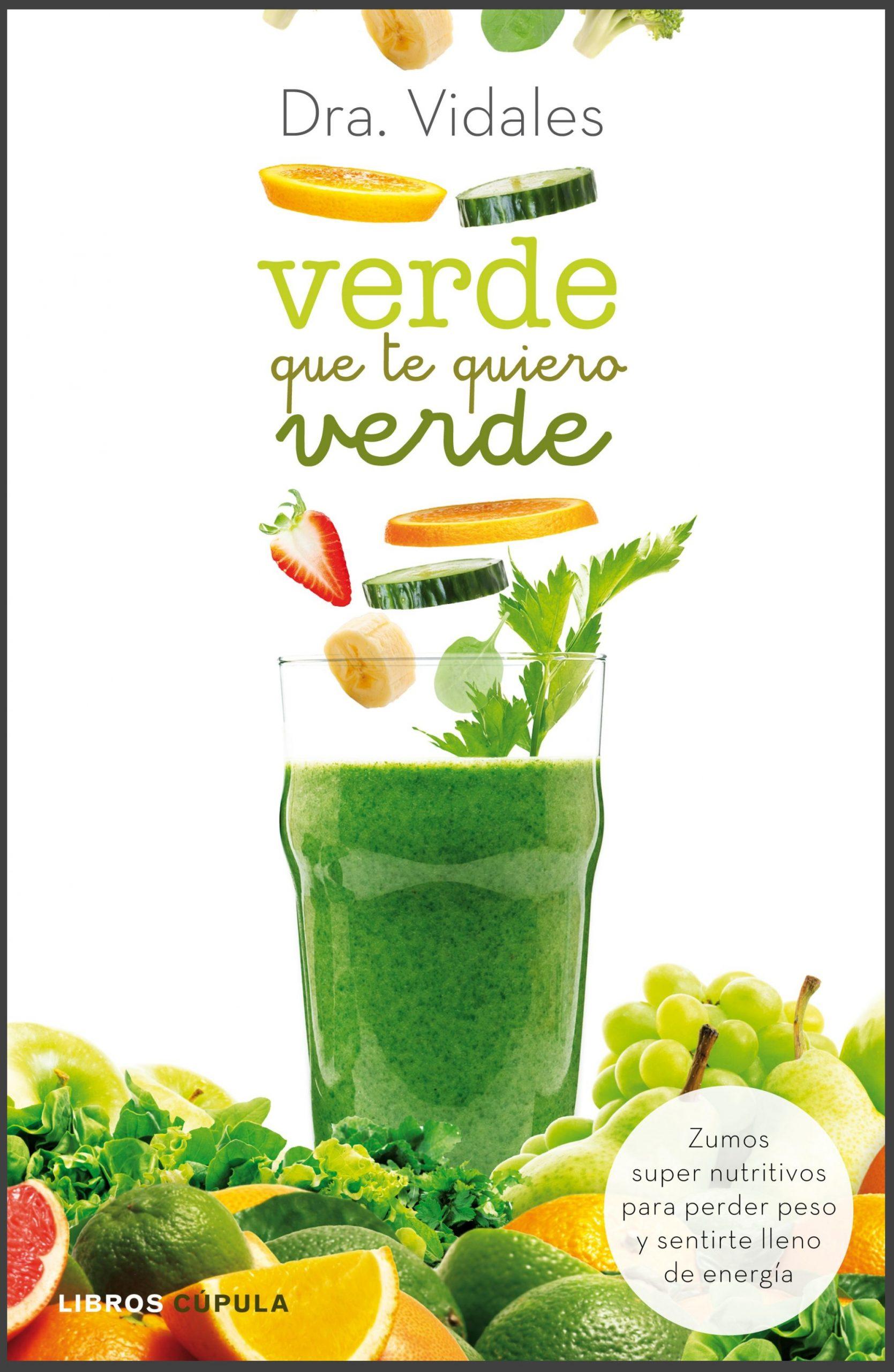 Verde que te quiero verde Dra Vidales