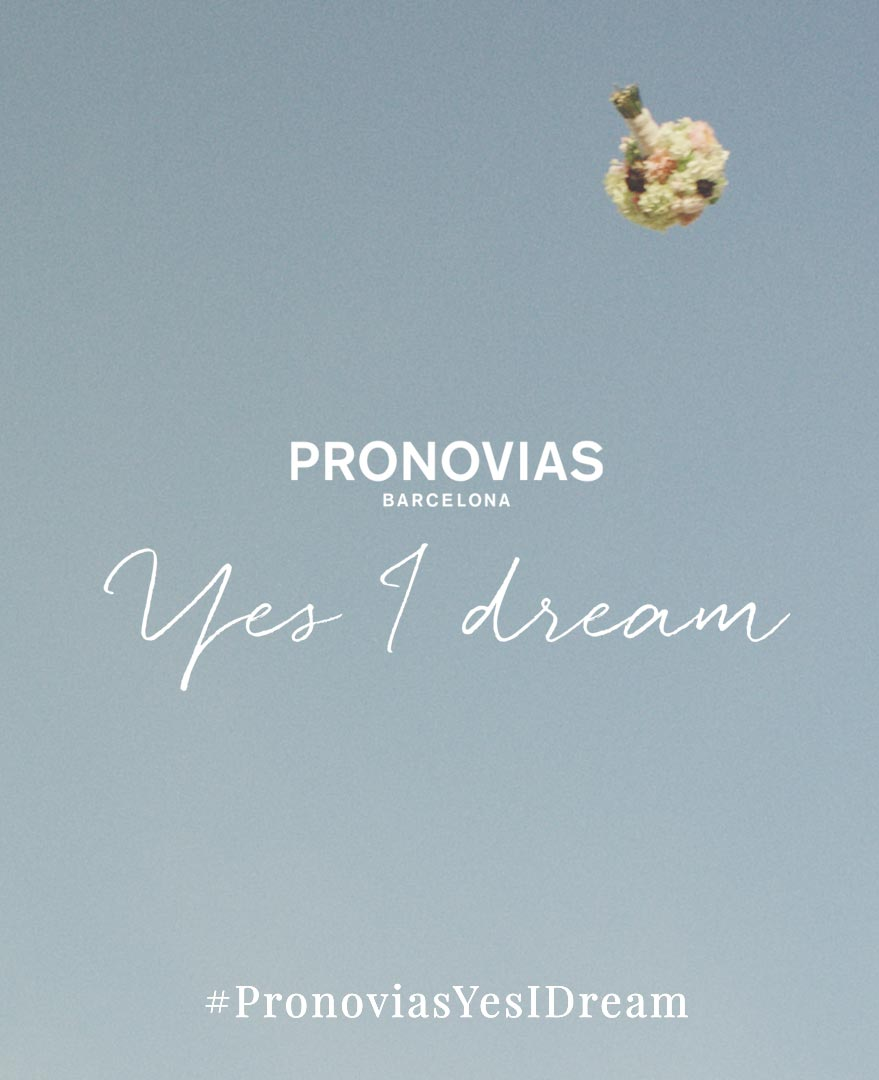 pronovias yes i dream